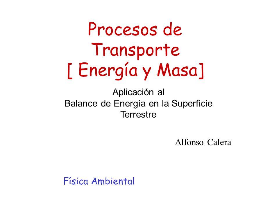 Procesos de Transporte [ Energía y Masa]